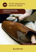 (i.b.d.)reparaciones basicas de calzado. tcpc0109   reparacion del calzado y marroquineria 9788415792239