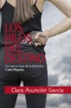 los hilos del destino-clara asuncion garcia-9788415899839