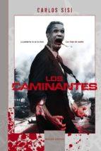 El libro de Los caminantes (ed. de luxe) autor CARLOS SISÍ DOC!