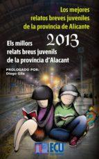 los mejores relatos breves juveniles de la provincia de alicante 2013 (ebook)-jose antonio lopez vizcaino-9788415941439