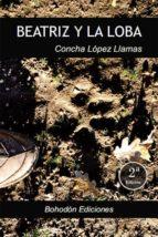 beatriz y la loba (ebook) concha lopez llamas 9788415976639