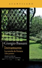 intramuros (la novela de ferrara i) giorgio bassani 9788416011339