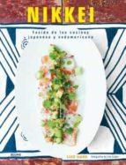 nikkei: fusion de las cocinas japonesas y sudamericana-luiz hara-9788416138739