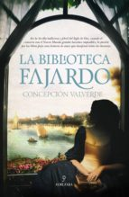 la biblioteca fajardo-concepcion valverde-9788416392339