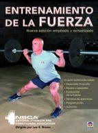 entrenamiento de la fuerza (nueva edicion ampliada y actualizada)-9788416676439