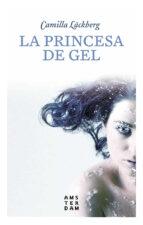 la princesa de gel-camilla lackberg-9788416743339