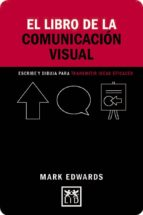el libro de la comunicación visual mark edwards 9788416894239
