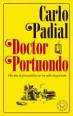 doctor portuondo (nueva ed.) carlo padial 9788417059439