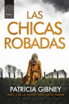 las chicas robadas (ebook) patricia gibney 9788417333539