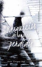 resquicios de amores perdidos (ebook)-víctor enríquez gago-9788417587239