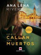 lo que callan los muertos (ebook)-ana lena rivera-9788417708139