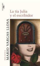 la tia julia y el escribidor-mario vargas llosa-9788420443539