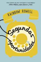 segundas oportunidades rainbow rowell 9788420482439