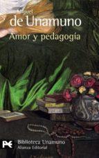 amor y pedagogia-miguel de unamuno-9788420636139