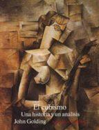 el cubismo john golding 9788420671239