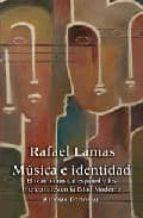 musica e identidad: el teatro musical español y los intelectuales en la edad moderna-rafael lamas-9788420682839