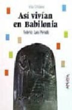 asi vivian en babilonia-federico lara peinado-9788420734439