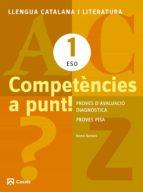 competències a punt! llengua catalana i literatura 1º eso catala-9788421853139