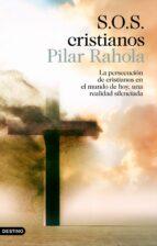 s.o.s. cristianos-pilar rahola-9788423353439