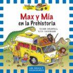 max y mia en la prehistoria (the yellow van 1) vita dickinson 9788424656539