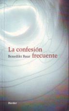 la confesion frecuente-benedikt baur-9788425400339