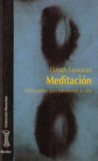 meditacion: ocho puntos para transformar la vida eknath easwaran 9788425418839