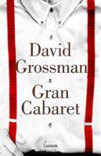 gran cabaret david grossman 9788426401939