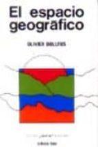 el espacio geografico (2ª ed.)-olivier dollfus-9788428103039