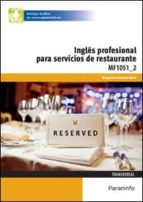 inglés profesional para restaurante (mf1051_2) margarita gandullo recio 9788428325639