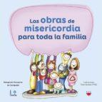 El libro de Las obras de misericordia para toda la familia autor VV.AA. EPUB!
