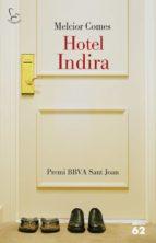 El libro de Hotel indira autor MELCIOR COMES CLADERA PDF!