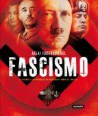 atlas ilustrado del fascismo francesca tacchi jesus de andres 9788430539239