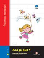 ara ja puc 1º-2º primaria quadern 1 problemes matematiques catala-9788430705139