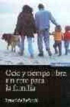ocio y tiempo libre: un reto para la familia ignasi bofarull 9788431322939