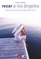 rezar a los ángeles (ebook) charles lessage 9788431554439