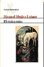 el unicornio manuel mujica lainez 9788432210839