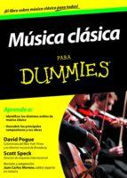 musica clasica para dummies-david pogue-scott speck-9788432901539