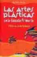 las artes plasticas en la escuela primaria-serge paolorsi-alain saey-9788432910739