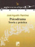 psicodrama:  teoria y practica jose agustin ramirez 9788433012739