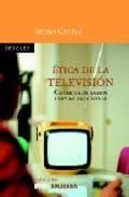 etica de la television: consejos de sabios para la caja tonta-isidro catela-9788433020239
