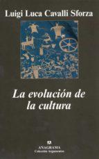 la evolucion de la cultura luigi luca cavalli sforza 9788433962539