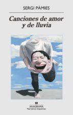 El libro de Canciones de amor y de lluvia autor SERGI PAMIES BERTRAN EPUB!