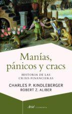manias, panicos y cracs charles p. kindleberger z.a. robert 9788434404939