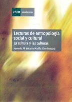 lecturas de antropologia social y cultural: la cultura y las cult uras (2ª ed.)-honorio m. velasco maillo-9788436231939