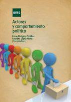 actores y comportamiento politicao-irene delgado sotillos-9788436261639