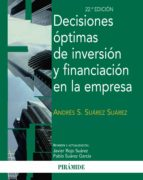 decisiones optimas de inversion y financiacion en la empresa javier rojo suarez 9788436829839