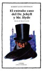 el extraño caso del dr. jekyll y mr. hyde robert louis stevenson 9788437613239