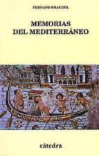 memorias del mediterraneo: prehistoria y antigüedad fernand braudel 9788437616339