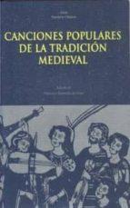 canciones populares de la tradicion medieval 9788446004639