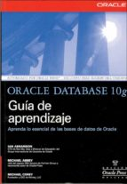 oracle database 10 g: guia de aprendizaje michael abbey 9788448142339